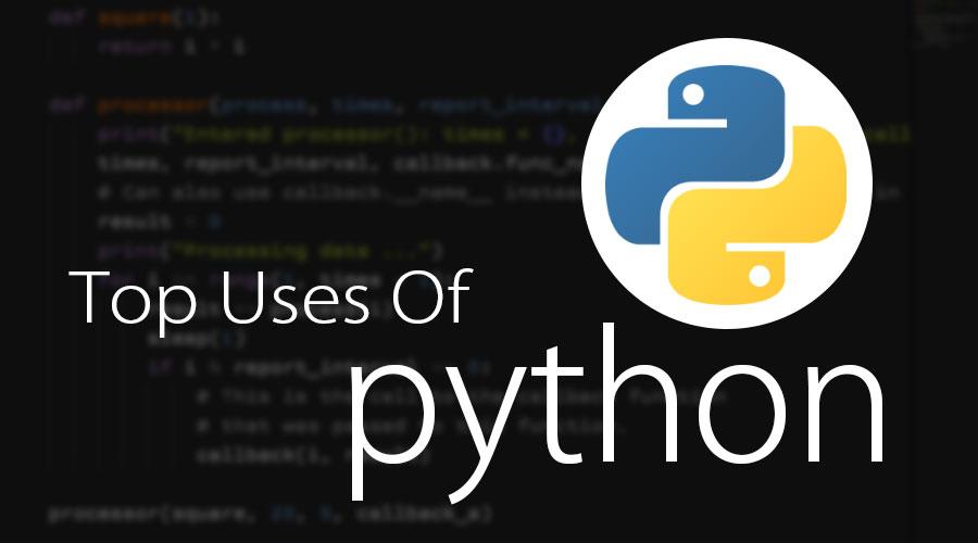 Top Uses Of Python